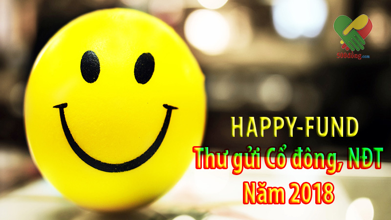 Happy-fund-thu-gui-co-dong-nam-2018