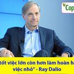 17 bài học về quản lý từ tỷ phú đầu tư Ray Dalio